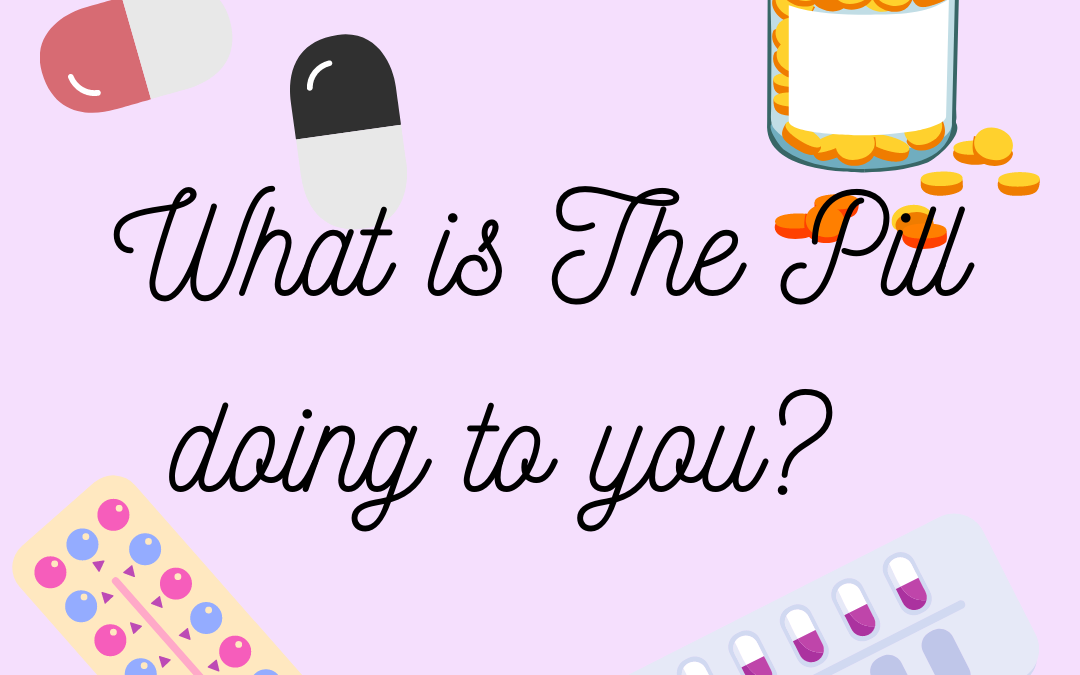 The Oral Contraceptive Pill – Please be Aware